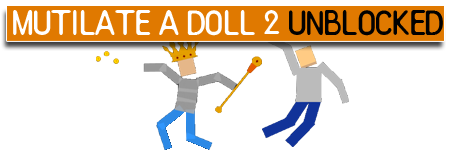 Mutilate a doll 2 unblocked hacked
